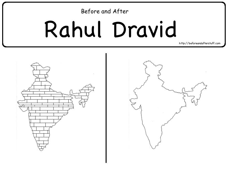 Before and After Dravid